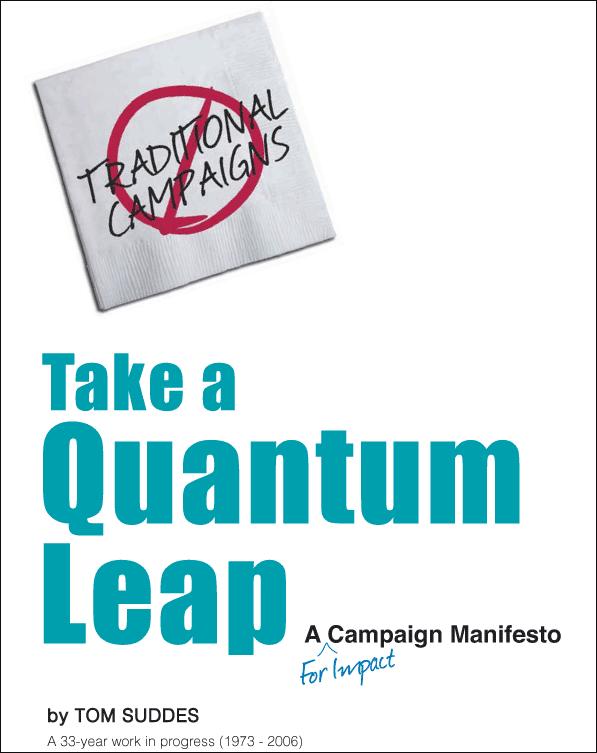 Take a Quantum Leap - A Campaign Manifesto