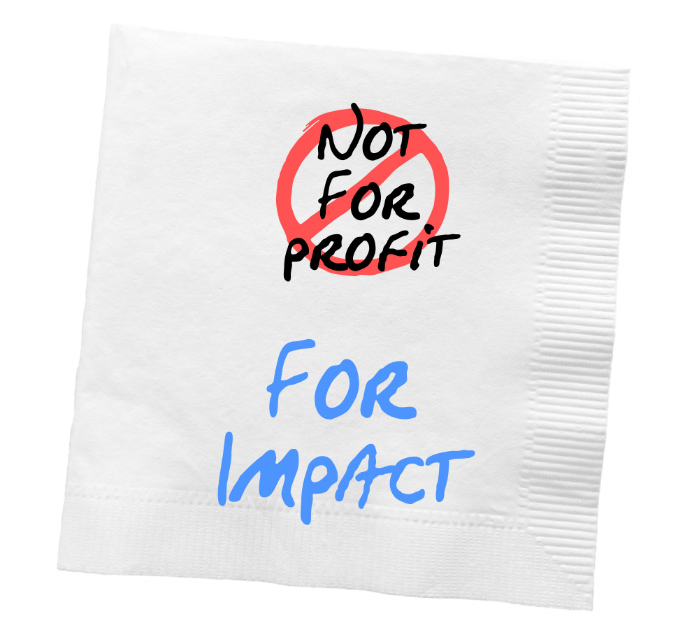 Not for profit. For Impact
