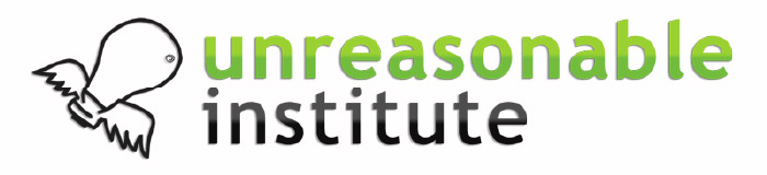 The Unreasonable Institute